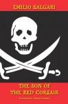 The Son of The Red Corsair - Emilio Salgari, Michael Amadio