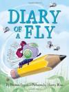 Diary of a Fly. - Doreen Cronin