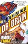 From the Notebooks of Dr. Brain - Minister Faust