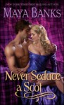 Never Seduce a Scot - Maya Banks