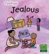 Jealous (Feelings) - Sarah Medina