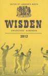 Wisden Cricketers' Almanack 2012 - Lawrence Booth