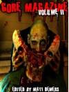 Gore Magazine (Volume 2) - Philip Roberts, Luke Lafferty, Arvin Stevens, Kara Panzer, Devon Thomas, KJD, Kenneth Whitfield