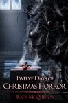 12 Days of Christmas Horror - Rick McQuiston