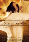 By Sun and Saltwater - Kate Avery Ellison