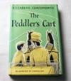 The peddler's cart; - Elizabeth Jane Coatsworth