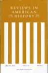 """Reviews in American History September 2013 Volume 41 Number 3 - James Taylor Carson reviews Annette Kolodny's """"In Search of First Contact: the Vikings of Vinland ..."""", Banished: Common Law and the Rhetoric of Social Exclusion in Early New England"""" Richard A. Bailey reviews Nan Goodman's, A Reforming Peopl"""