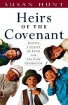 Heirs of the Covenant - Susan Hunt