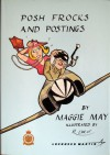 Posh Frocks and Postings - Maggie May (RAF), Al Turner