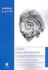Granice badań oskarżonego w celach dowodowych - Arkadiusz Lach