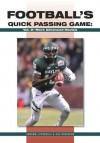 Footballs Quick Passing Game: More Advanced Routes (The Art & Science of Coaching Series) - Andrew Coverdale, Dan Robinson