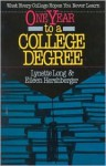 One Year to a College Degree - Lynette Long