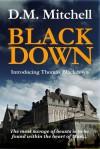 BLACKDOWN - D.M. Mitchell