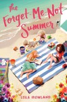 The Forget-Me-Not Summer - Leila Howland