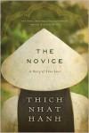 The Novice: A Story of True Love - Thích Nhất Hạnh