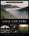 Coal Country: Rising Up Against Mountaintop Removal Mining - Shirley Stewart Burns, Mari-Lynn Evans, Silas House