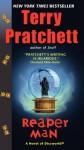 Reaper Man: A Novel of Discworld - Terry Pratchett