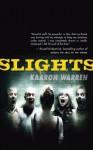 Slights - Kaaron Warren