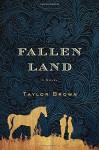 Fallen Land: A Novel - Barbara Brown Taylor