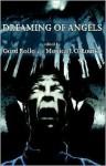 Dreaming of Angels - Gord Rollo, Monica J. O'Rourke