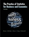 The Practice of Statistics for Business and Economics: w/Student CD - David S. Moore, George P. McCabe, Layth Alwan, Bruce Craig, William M. Duckworth