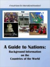 A Guide to Nations: Background Information on the Countries of the World (2011 edition) - United States Department of State