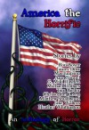 America the Horrific: An Anthology of Horror - Matthew Smallwood, Ron Boyer, Mae Empson, Heather Whittington, Julie Ann Dawson, Faith Carroll, James Dorr, Ann Gimpel, G. Miki Hayden, Michael Hodges, Tim Lieder, C.B. Lovas, Jake Walters