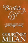 Birthday Gift - Courtney Milan