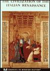 The Civilization of the Italian Renaissance: A Sourcebook - Kenneth R. Bartlett