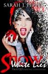 Snow White Lies - Sarah J. Pepper