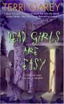 Dead Girls Are Easy - Terri Garey