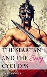 The Spartan and the Sexy Cyclops (Creature Delights Book 4) - Eva James