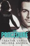 The Procedure - Tabatha Vargo, Melissa Andrea