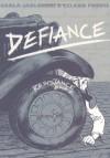 Defiance - Carla Jablonski, Leland Purvis