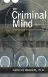 The Criminal Mind - Katherine Ramsland