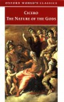The Nature of the Gods - Cicero, P.G. Walsh