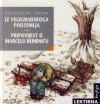Iz velegradskoga podzemlja; Pripovijest o Marcelu Remeniću - Vjenceslav Novak