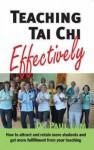 Teaching Tai Chi Effectively - Paul Lam