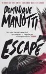 Escape - Dominique Manotti