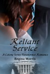 Reliant Service - Regina Morris, Michelle Leah Olson