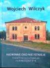 Niewinne oko nie istnieje - Wojciech Wilczyk