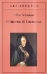Il ritorno di Casanova - Arthur Schnitzler, G. Farese