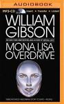 Mona Lisa Overdrive - William Gibson, Jonathan Davis