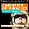 Dimension of Miracles - Robert Sheckley, John Hodgman