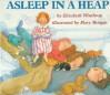 Asleep in a Heap - Elizabeth Winthrop, Mary Morgan