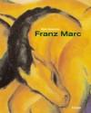 Franz Marc - Mark Lawrence Rosenthal, Franz Marc