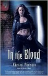 In the Blood (The Maker's Song, #2) - Adrian Phoenix