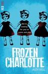 Frozen Charlotte (Red Eye) - Alex Bell