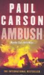 Ambush - P. Carson, Carson, Paul