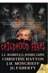 Childhood Fears - Jg Faherty, J.H. Moncrieff, Christine Hayton